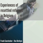 The experiences of resettled refugees in Belgium
