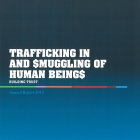 2012 Annual Report on human trafficking and smuggling: Building trust